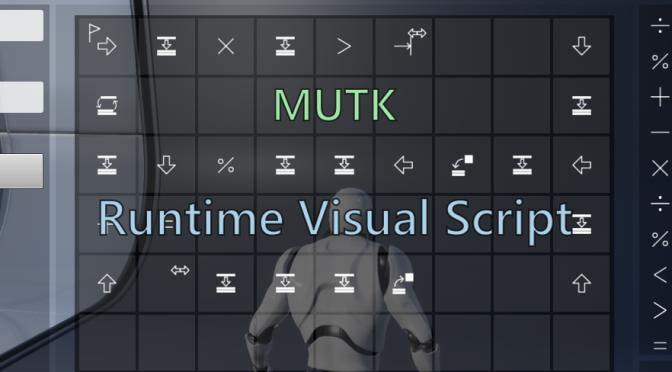 MUTK Runtime Visual Script